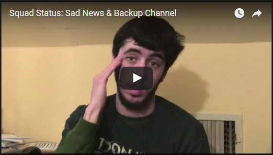 Squad Status: Sad News & Backup Channel